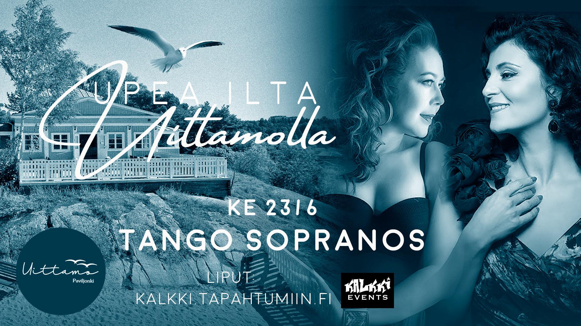Upea ilta Uittamolla: Tango Sopranos Angelika Klas & Essi Luttinen
