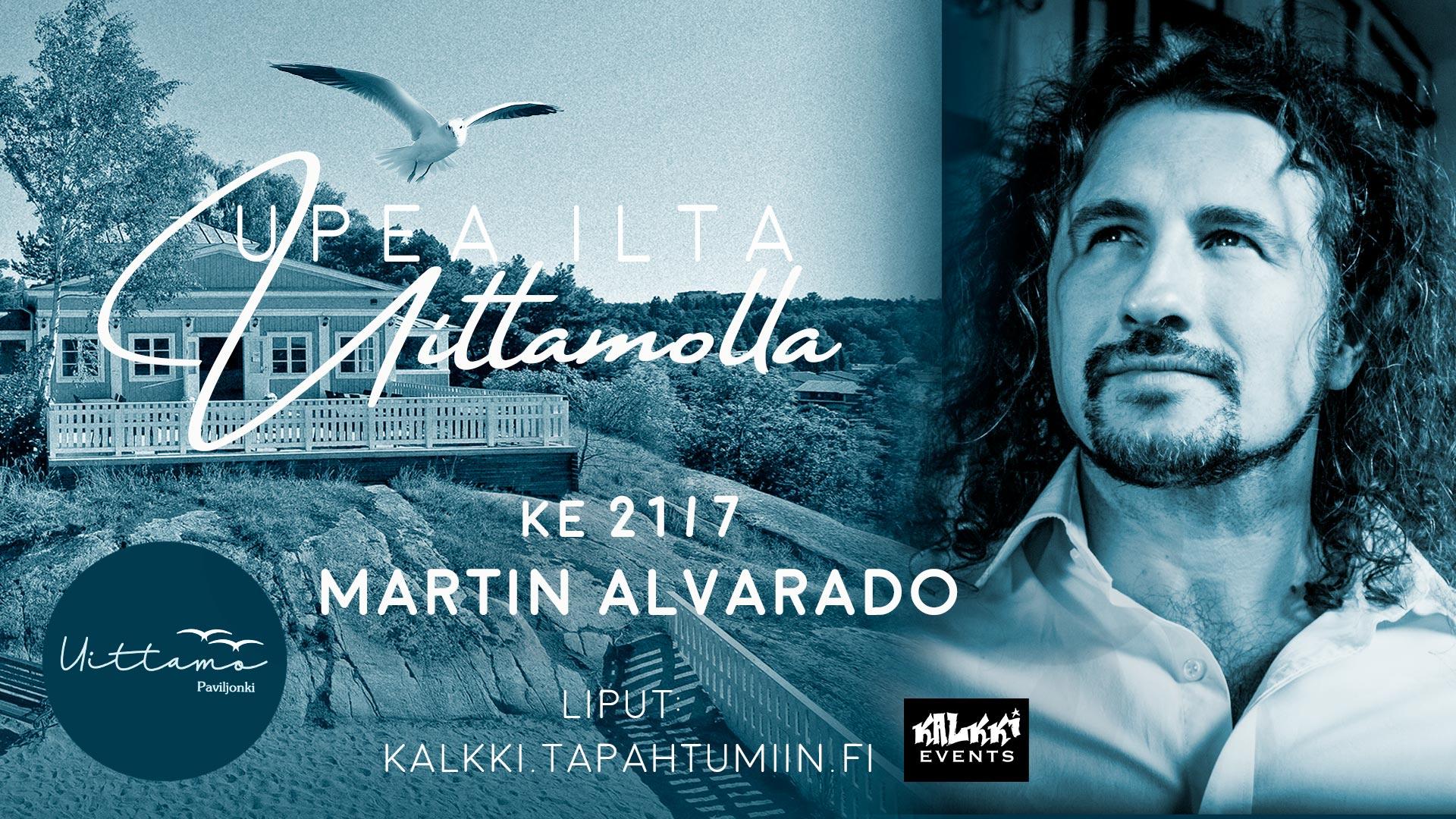 Upea ilta Uittamolla: Martin Alvarado
