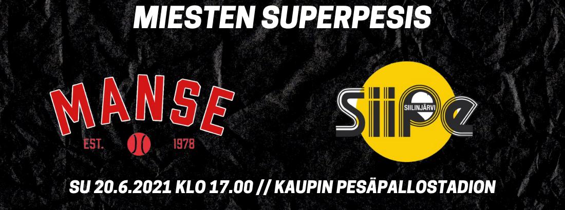 Miesten Superpesis: Manse - SiiPe