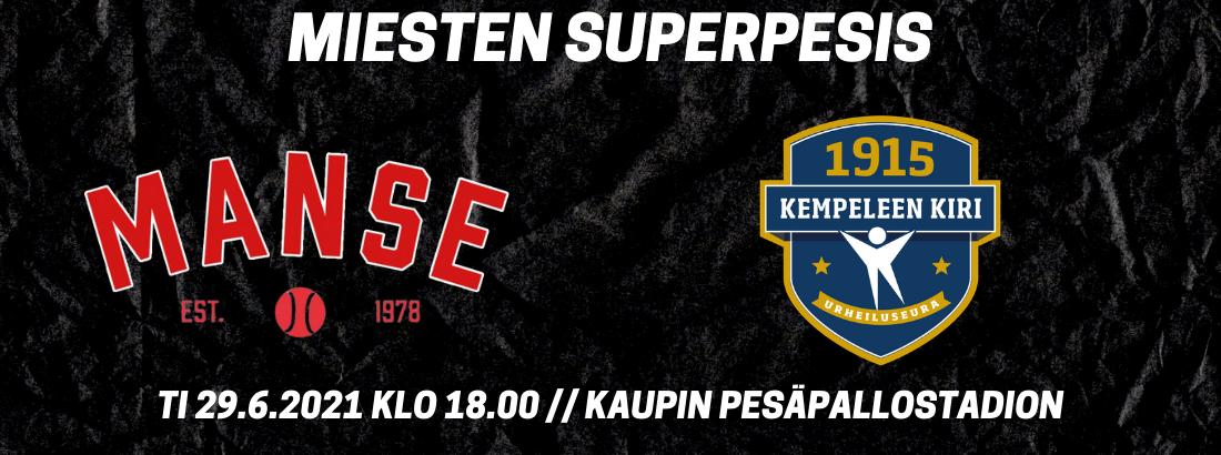 Miesten Superpesis: Manse - KeKi